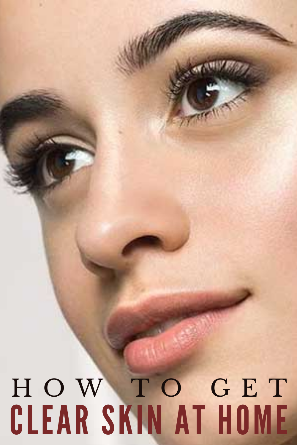 Fastest Tips To Get Clear Skin At Home: Do Not Miss Them!